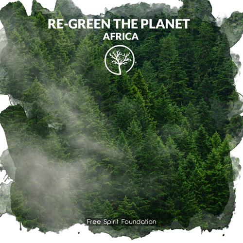 RE-GREEN THE PLANET faire don d'arbres en Afrique